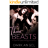 Three Beasts: A Dark Fairytale MFMM Menage Romance