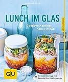 Lunch im Glas: Goodbye Kantine, hello Fitfood