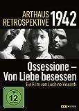Arthaus Retrospektive 1942 - Ossessione - Von Liebe besessen
