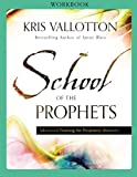 img - for School of the Prophets Workbook book / textbook / text book