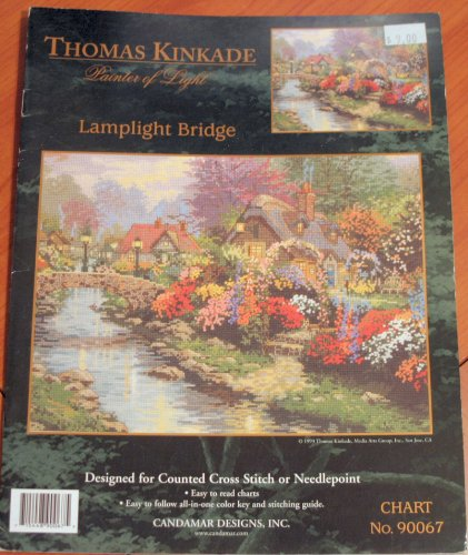 - Thomas Kinkade Painter of Light: Lamplight Bridge (Designed for Counted Cross Stitch or Needlepoint, Chart No. 90067)