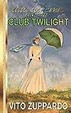 Club Twilight (Voodoo Lucy)