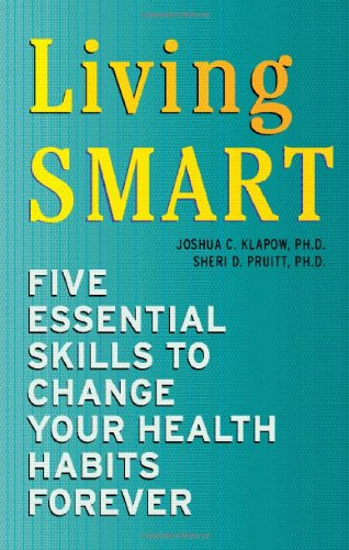 Living SMART: Five Essential Skills to Change Your Health Habits - Vans Ph Price