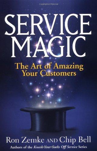 Service Magic: The Art of Amazing Your Customers: Amazon.es ...