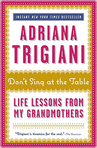 Download Don't Sing at the Table: Life Lessons from My Grandmothers ebook