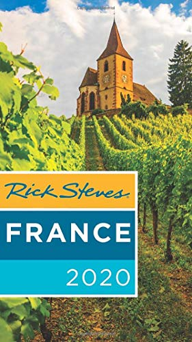 Rick Steves France 2020 (Rick Steves Travel Guide)...