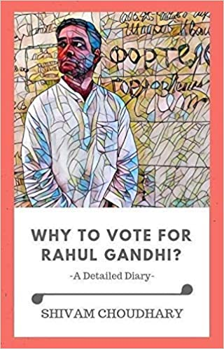 Buy Why To Vote For Rahul Gandhi A Blank Book Book Online At Low