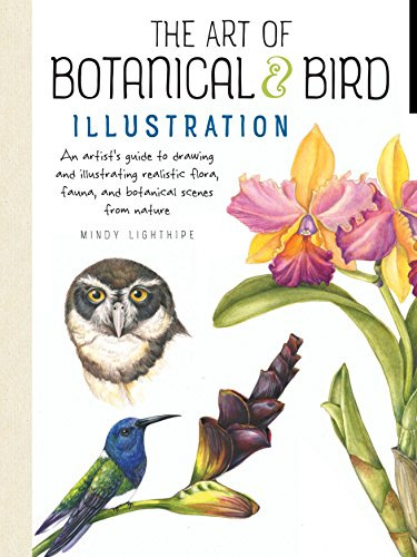 Pdf History The Art of Botanical & Bird Illustration: An artist's guide to drawing and illustrating realistic flora, fauna, and botanical scenes from nature