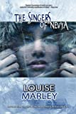 The Singers of Nevya, Louise Marley, 0982073046