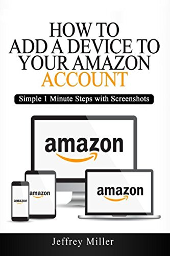 How to Add a Device to Your Amazon Account: Simple 1 Minute Steps with Screenshots