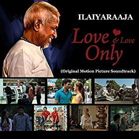 Amazon.com: Love and Love Only (Original Motion Picture ...