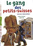 """Afficher """"Le Gang des petits-suisses"""""""