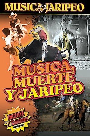 Musica Muerte y Jaripeo
