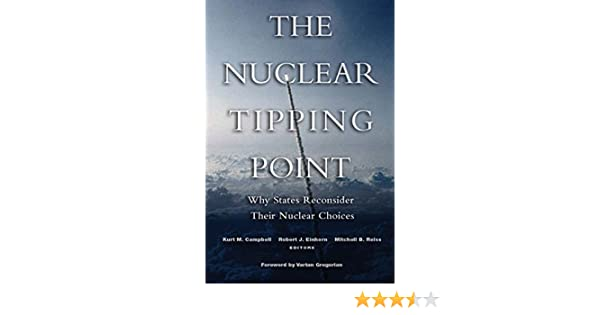 The Nuclear Tipping Point: Why States Reconsider Their Nuclear
