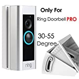 (30 to 55 degree) Adjustable Angle Mount for Ring Video Doorbell Pro (Released in 2016), QIBOX Doorbell Pro Corner Kit Angle Adapter / Mounting Plate / Bracket / Wedge Kit (Doorbell Pro NOT included)