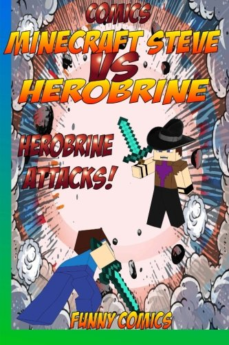 Comics: Minecraft Steve Vs Herobrine: Herobrine Attacks! (Herobrine, Minecraft ebooks, Diary, Cube Kid, funny comics, Comics for kids, comic books) (Volume 1)