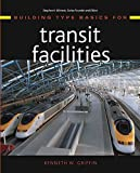 Building Type Basics for Transit Facilities