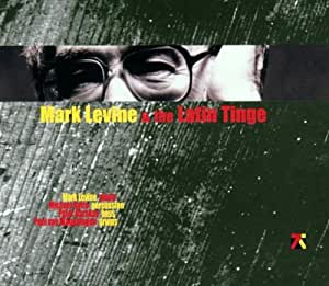 Mark Levine & the Latin Tinge