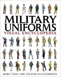 Book Military Uniforms Visual Encyclopedia by Chris McNab (2011-09-19)