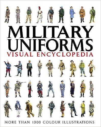 Téléchargement ebook kostenlos gratisMilitary Uniforms Visual Encyclopedia by Chris McNab (31-Aug-2011) Paperback iBook B012J0RNNK