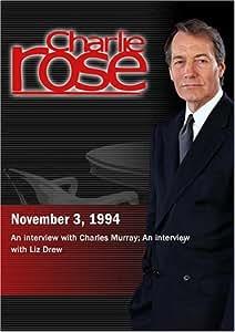 Charlie Rose with Charles Murray; Liz Drew (November 3, 1994)