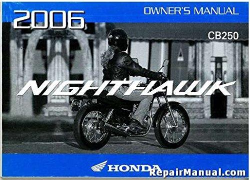31KPJ651 2006 Honda CB250 Nighthawk Motorcycle Owners (2006 Honda Nighthawk)