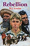 Rebellion, W. J. Scanlan, 1550051180