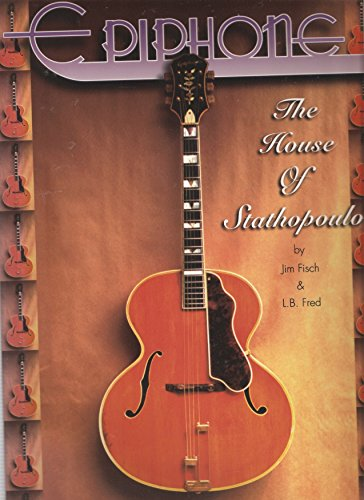 - Epiphone: The House of Stathopoulo