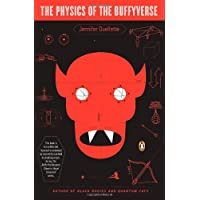 The Physics of the Buffyverse