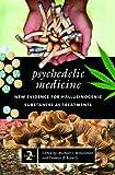 Psychedelic Medicine, , 0275990230
