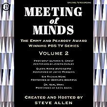 Meeting of Minds, Volume II Radio/TV Program by Steve Allen Narrated by Steve Allen, Jayne Meadows, Bernard Behrens, Joseph Earley, Leon Askin,  full cast