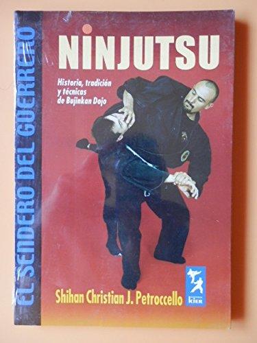 Ninjutsu: Historia, tradicion y tecnicas de Bujinkan Dojo ...