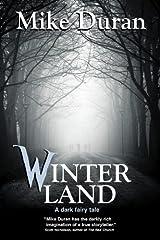 Winterland: A Dark Fairy Tale Kindle Edition