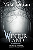 Winterland: A Dark Fairy Tale