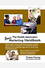 The Health Advocate's Basic Marketing Handbook Paperback