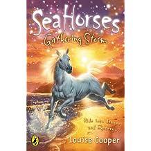 Sea Horses: Gathering Storm: Gathering Storm