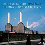 #1: Comfortably Numb: The Inside Story of Pink Floyd
