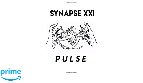 Synapse: Pulse: The Literary Magazine by the Howard W  Blake
