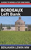 img - for Wines of Bordeaux: Left Bank (Guides to Wines and Top Vineyards) book / textbook / text book