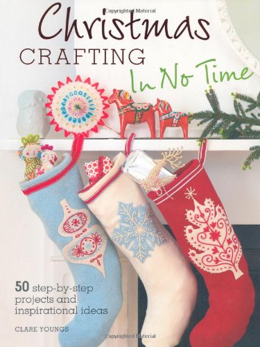 Download Christmas Crafting in No Time PDF