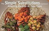 The Simple Substitutions Cookbook, Sandra Rudloff, 1558672915