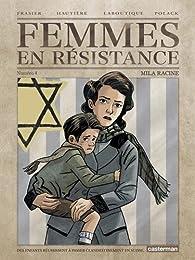 Femmes en résistance, tome 4 : Mila Racine par Emmanuelle Polack