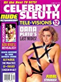 Celebrity Sleuth Magazine: Volume 12 Number 9 (1999): Nude Celebrity Magazine - Includes Dana Plato's Last Nudes! (Tele-Visions 12)