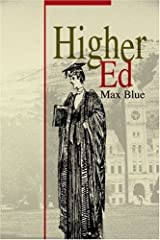 Higher Ed by Max Blue (2001-11-15) Paperback