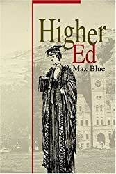 Higher Ed by Max Blue (2001-11-15)