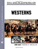 The Encyclopedia of Westerns (The Facts on File Film Reference Library)
