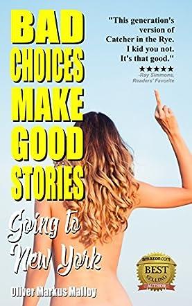 Bad Choices Make Good Stories