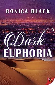 Dark Euphoria by [Black, Ronica]