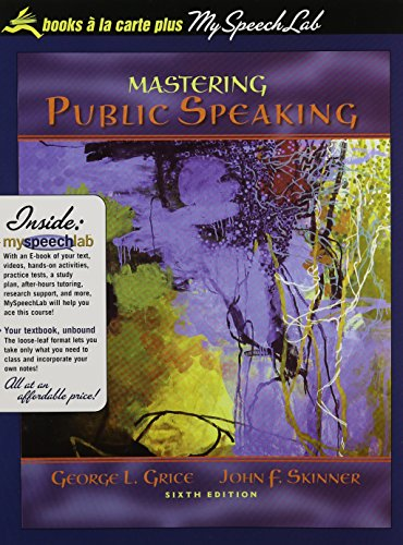 Mastering Public Speaking, Books a la Carte Plus MySpeechLab CourseCompass (6th Edition)