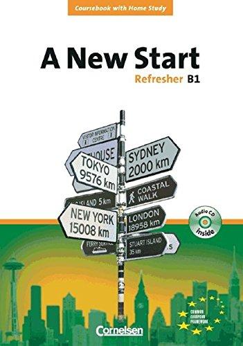 A New Start - Aktuelle Ausgabe: Refresher B1 - Coursebook mit Home Study Section und Home Study CD